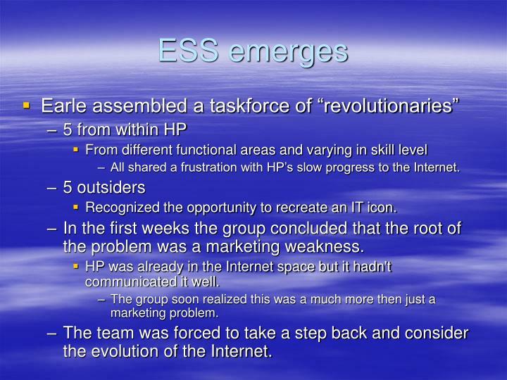 ESS emerges