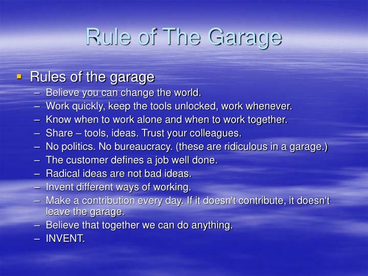 Rule of The Garage