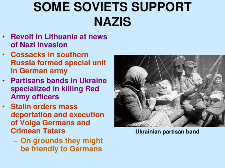 SOME SOVIETS SUPPORT NAZIS