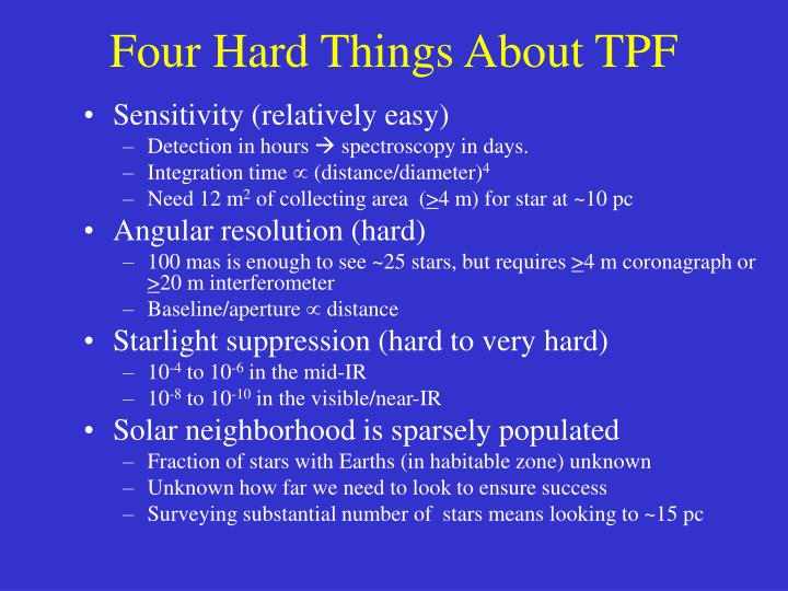 Four Hard Things About TPF