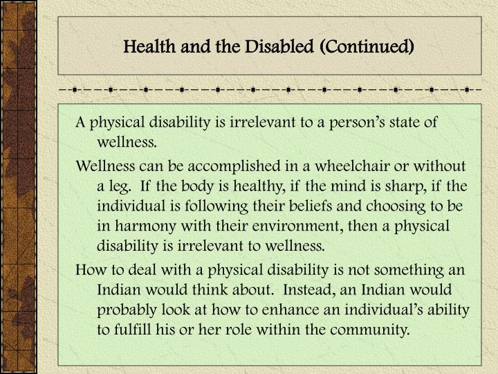 Health and the Disabled (Continued)