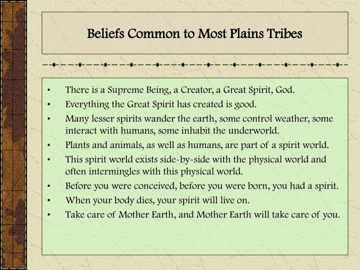 Beliefs Common to Most Plains Tribes