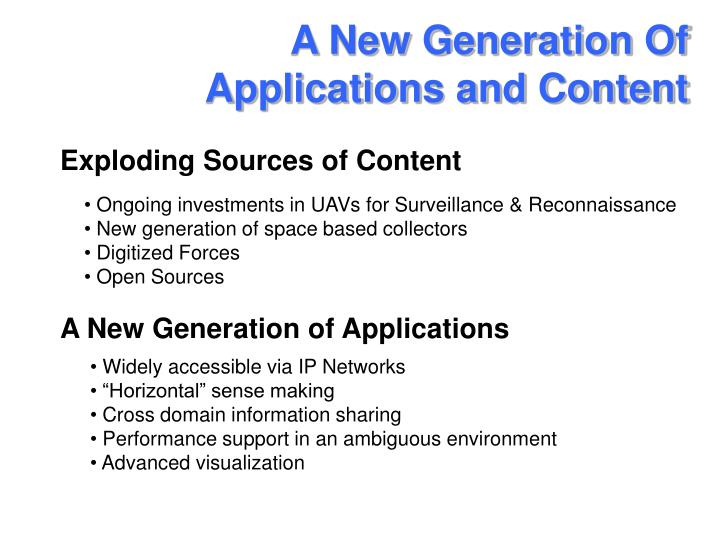 A New Generation Of Applications and Content