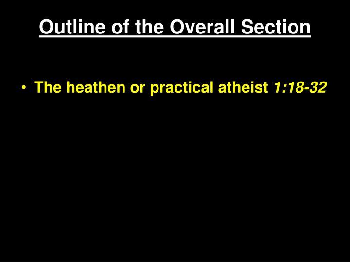 The heathen or practical atheist