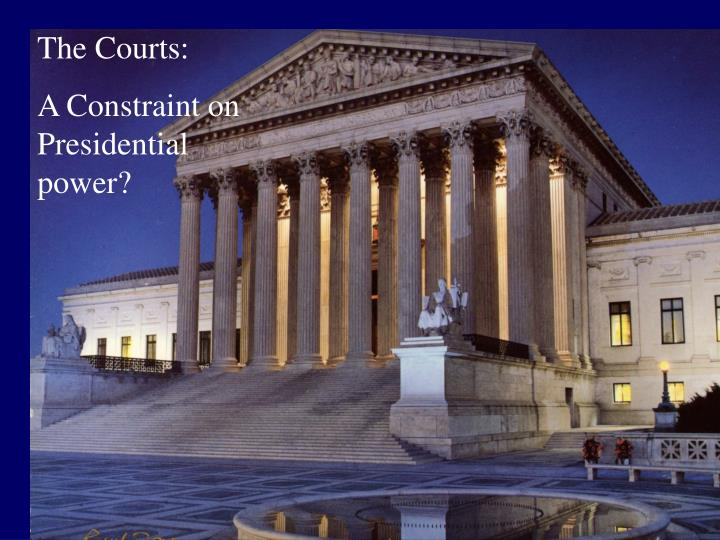 The Courts: