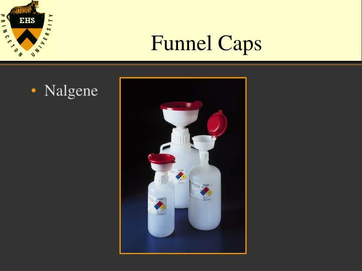 Funnel Caps