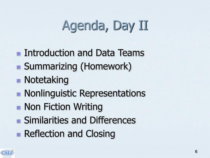 Agenda, Day II