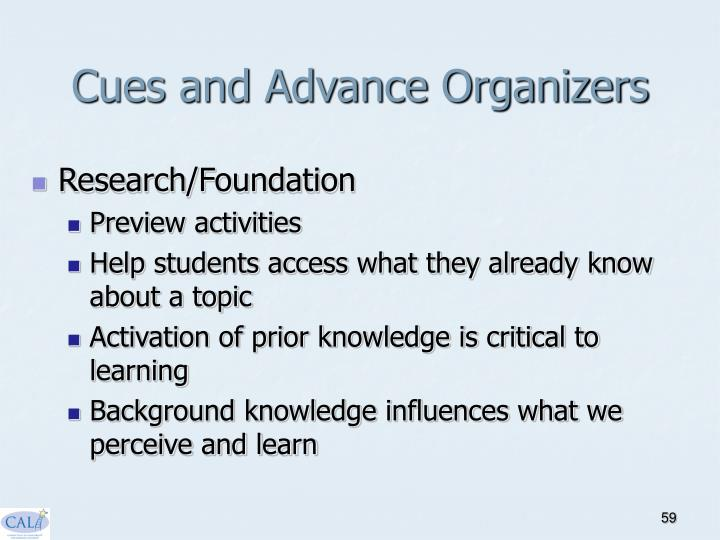 Cues and Advance Organizers