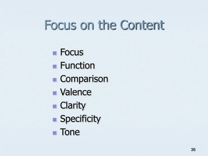Focus on the Content