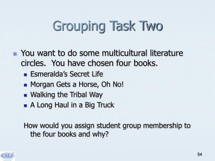 Grouping Task Two