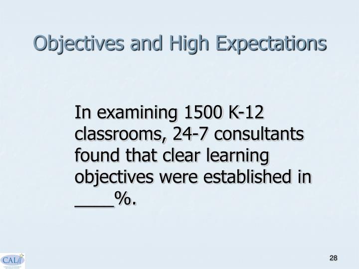 Objectives and High Expectations