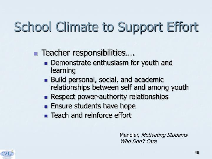 School Climate to Support Effort