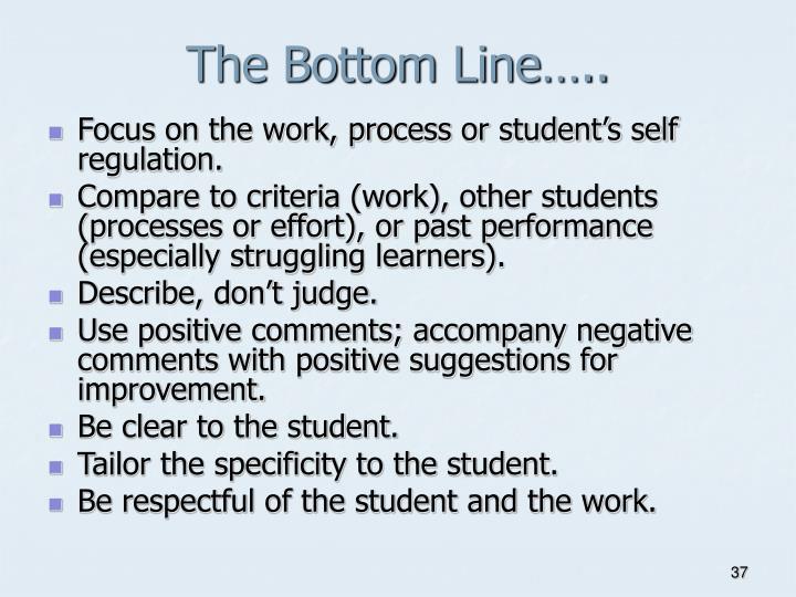 The Bottom Line…..