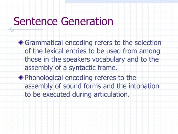 Sentence Generation