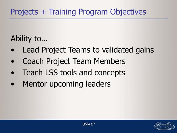 Projects + Training Program Objectives