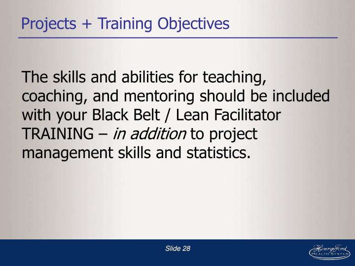 Projects + Training Objectives
