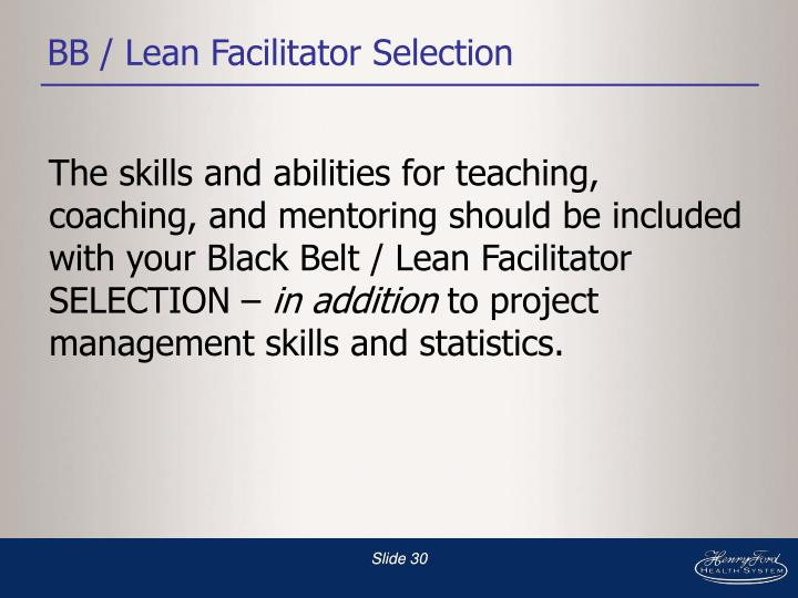 BB / Lean Facilitator Selection