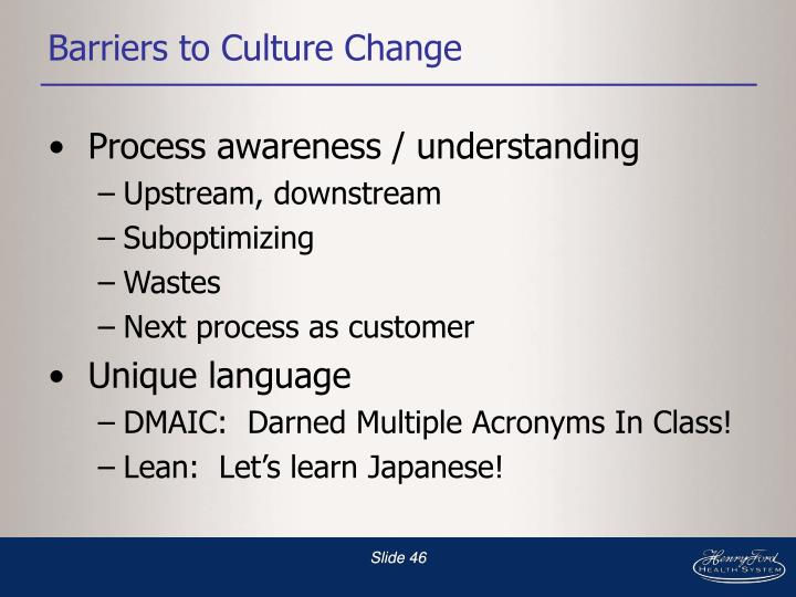 Barriers to Culture Change