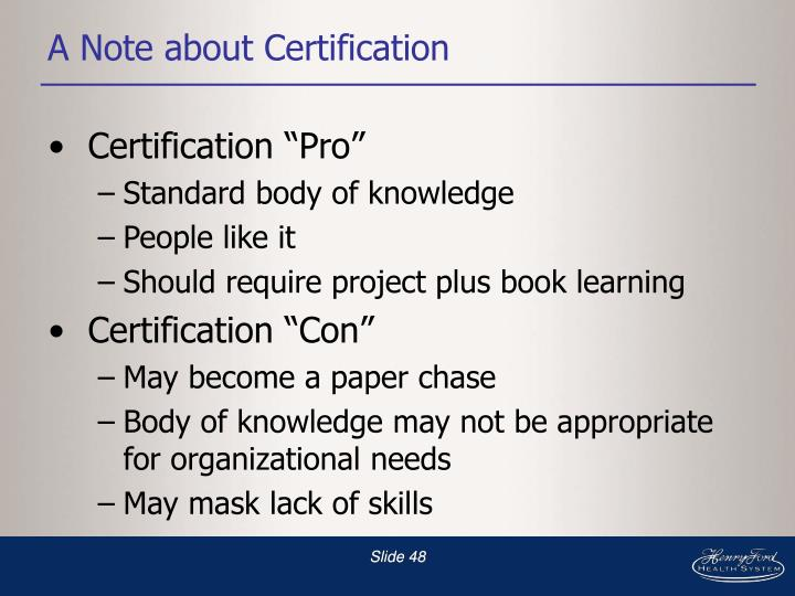 A Note about Certification