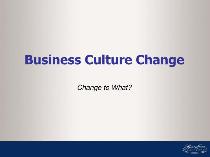 Business Culture Change