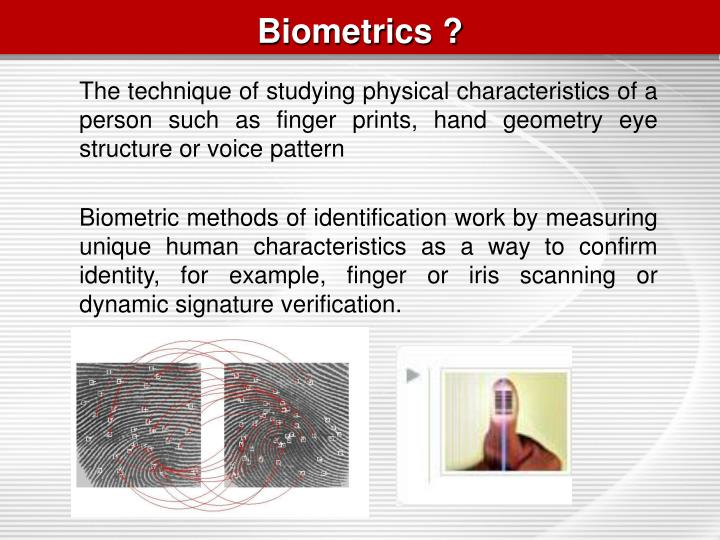 Biometrics ?
