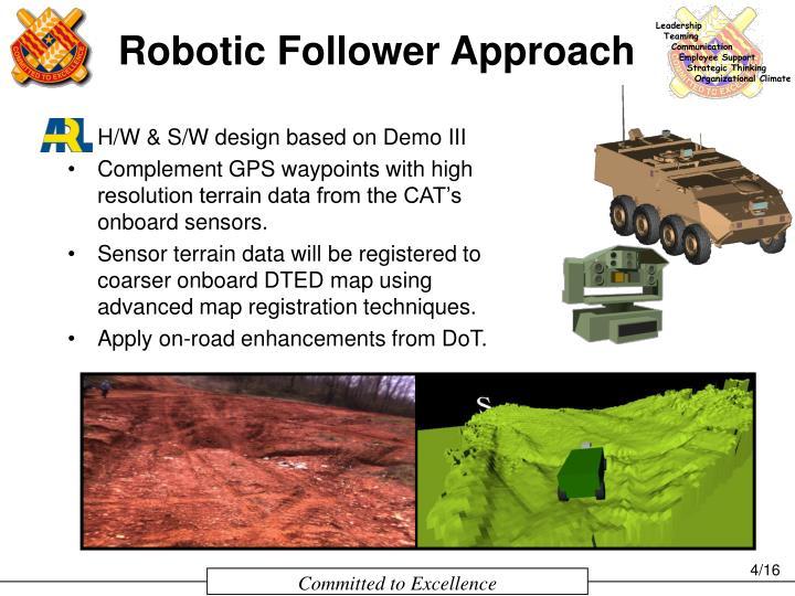 Robotic Follower Approach