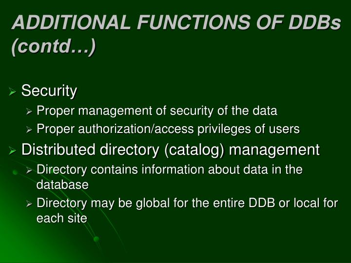 ADDITIONAL FUNCTIONS OF DDBs   (contd…)