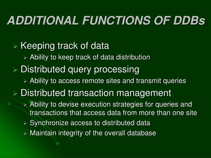ADDITIONAL FUNCTIONS OF DDBs