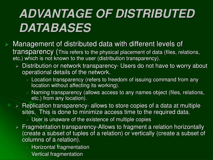 ADVANTAGE OF DISTRIBUTED DATABASES