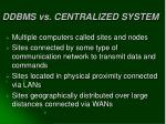 ddbms vs centralized system