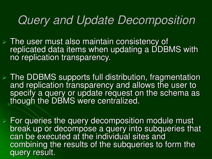 Query and Update Decomposition