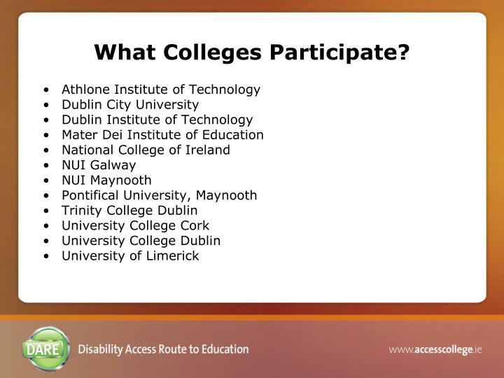 What Colleges Participate?