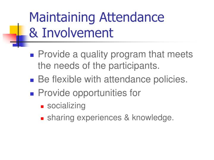 Maintaining Attendance