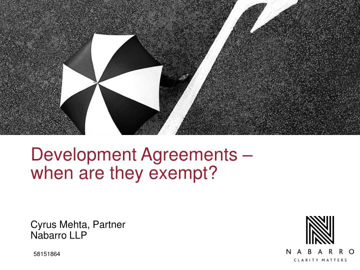 development agreements when are they exempt