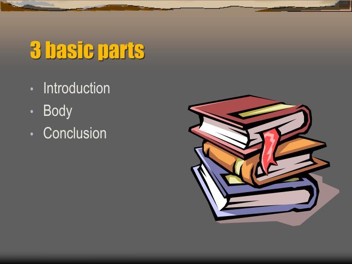 3 basic parts