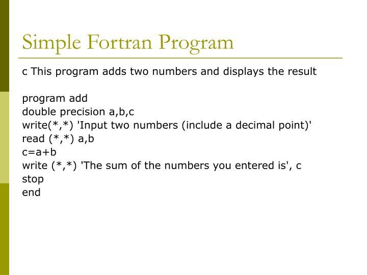 Simple Fortran Program