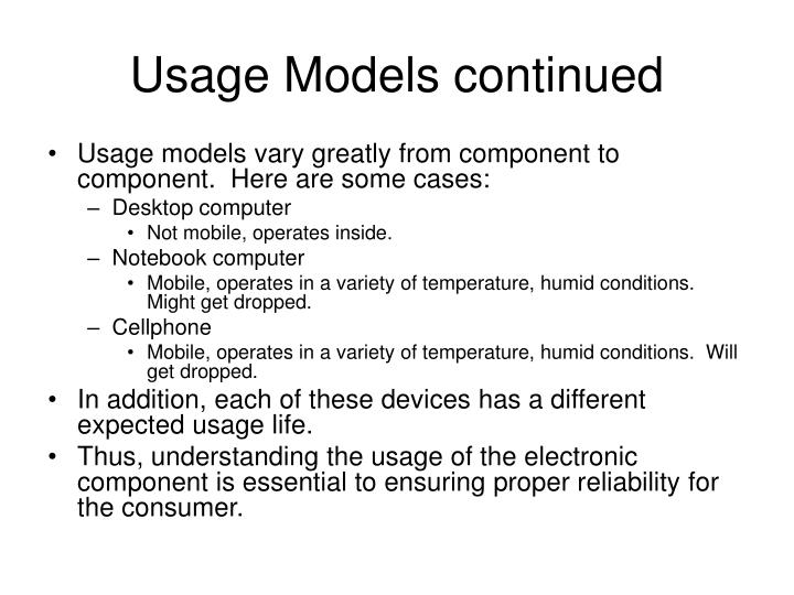 Usage Models continued