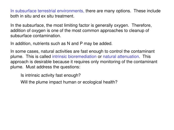 In subsurface terrestrial environments,