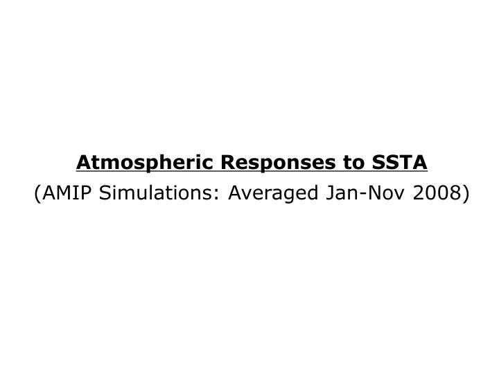 Atmospheric Responses to SSTA