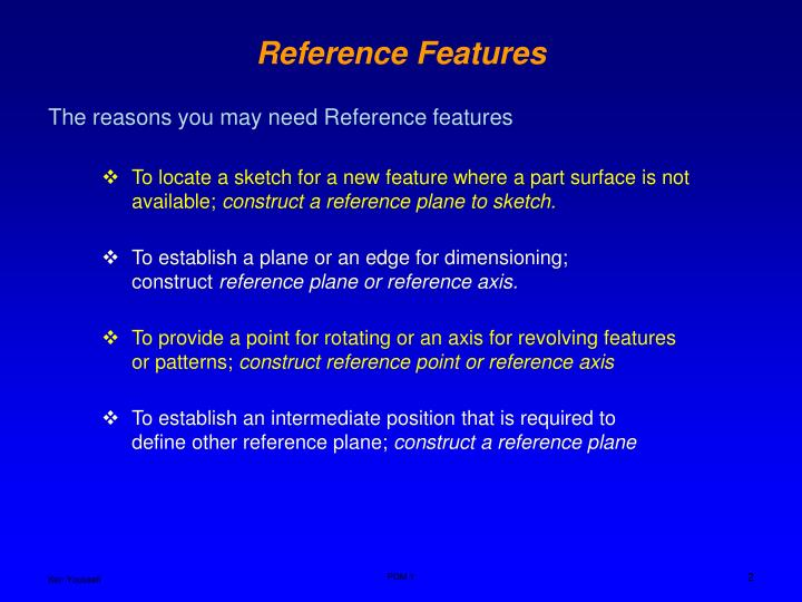 Reference features