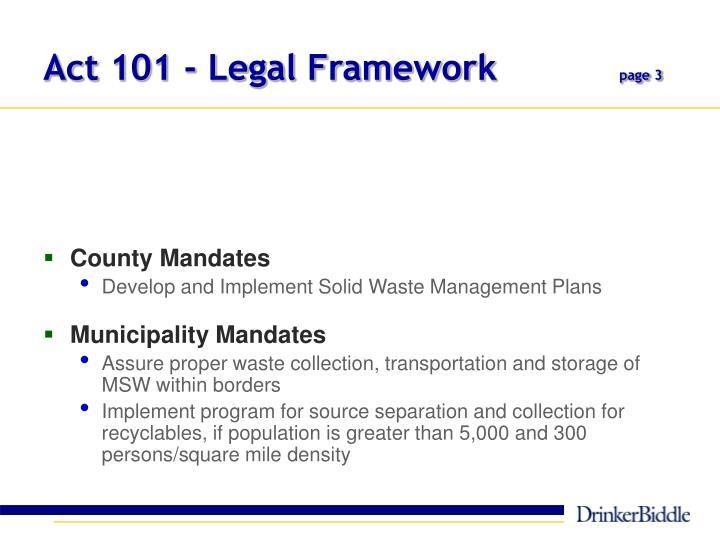 Act 101 - Legal Framework