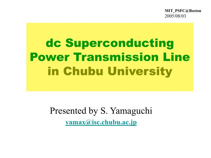 dc superconducting power transmission line in chubu university
