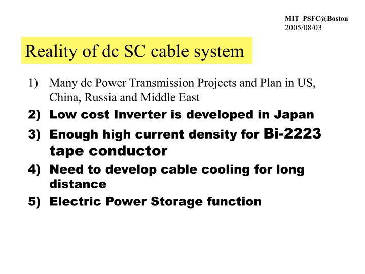 Reality of dc SC cable system