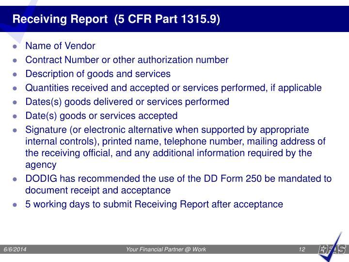 Receiving Report  (5 CFR Part 1315.9)