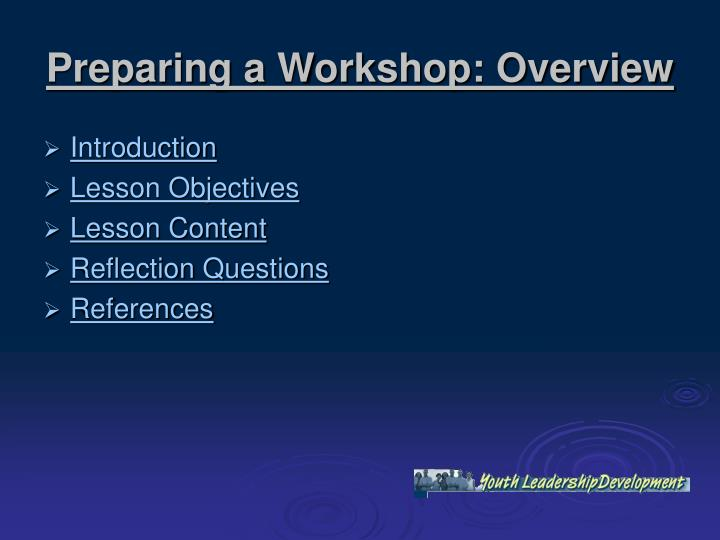 Preparing a Workshop: Overview