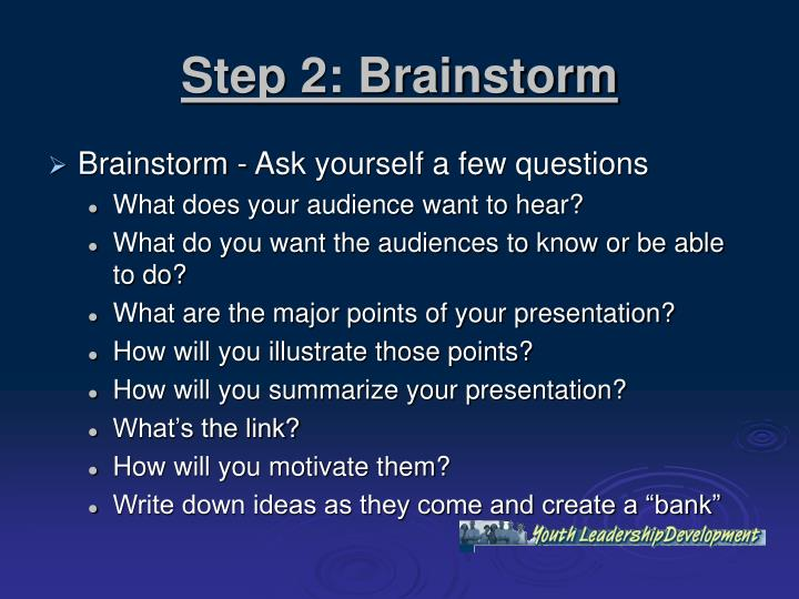 Step 2: Brainstorm