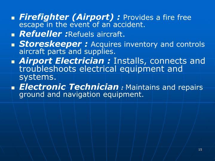 Firefighter (Airport) :