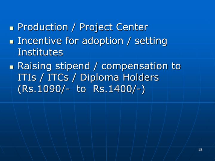 Production / Project Center