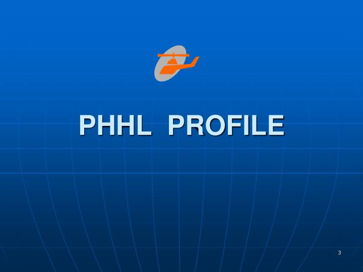 PHHL  PROFILE