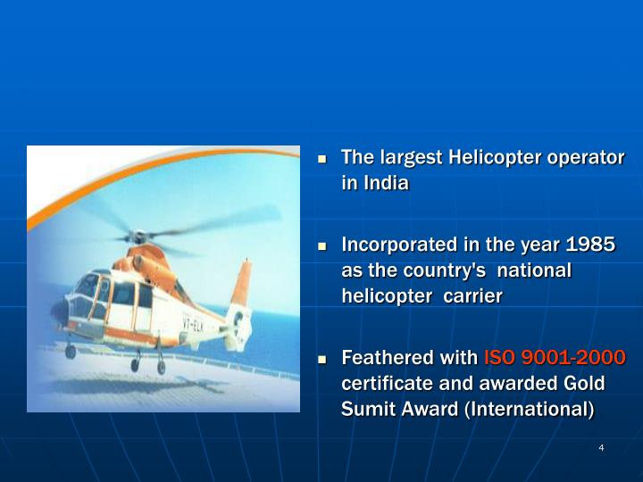 The largest Helicopter operator in India